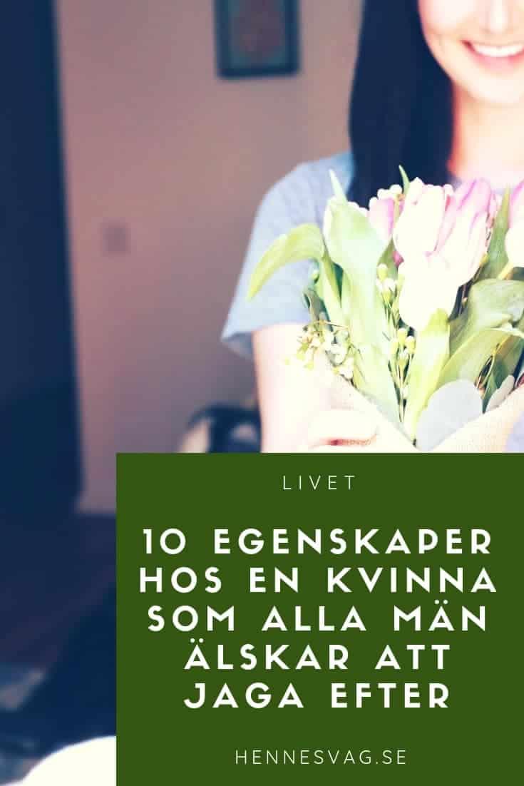 10 Egenskaper hos en kvinna som alla män älskar att jaga efter