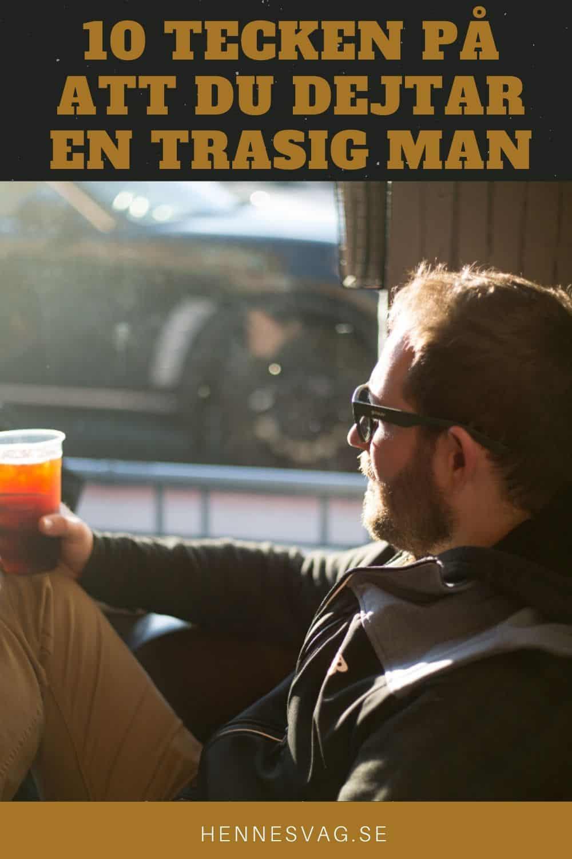 10 Tecken På Att Du Dejtar En Trasig Man