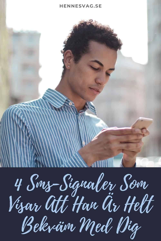 4 Sms-Signaler Som Visar Att Han Är Helt Bekväm Med Dig