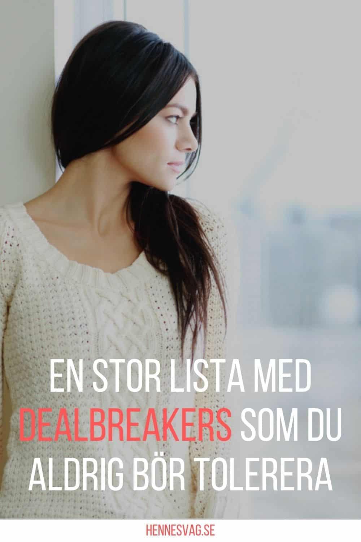 En Stor Lista Med Dealbreakers Som Du Aldrig Bör Tolerera