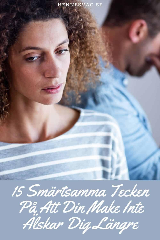 15 Smärtsamma Tecken På Att Din Make Inte Älskar Dig Längre